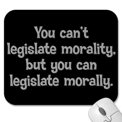 should we legislate morality A couple of current threads motivated me to start this one how should we as a society determine what behaviors should be encouraged or discouraged through legislation.